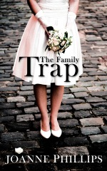 Cover of The Family Trap by Joanne Phillips